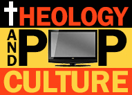 Theology and Pop Culture