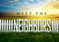 Meet the Neighbors